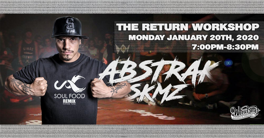 Image of Bboy Abstrak x The Return Workshop
