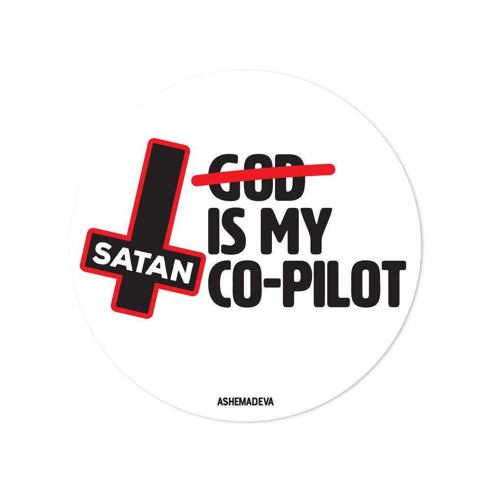 Satan is My Co-Pilot Sticker
