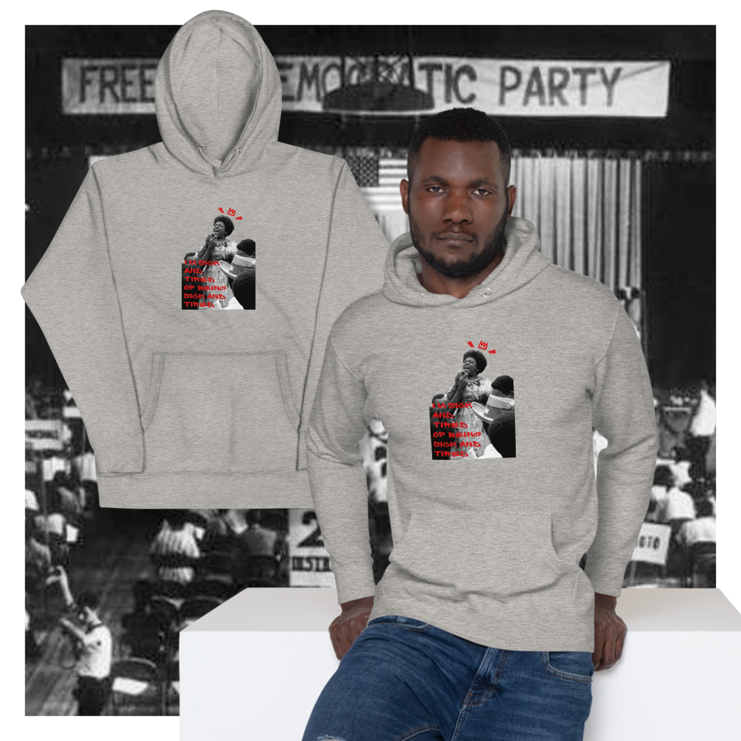 """Image of """"Sick and Tired"""" Fannie Lou Hamer Hoodie"""