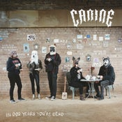 "Image of CANINE - In Dog Years You're Dead 12"" / LP . (BRICK:29 / BWR:33)"