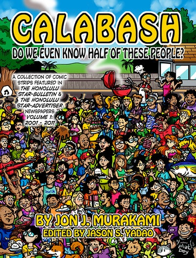 Image of CALABASH VOL 1: Do We Even Know Half of These People? PREORDER