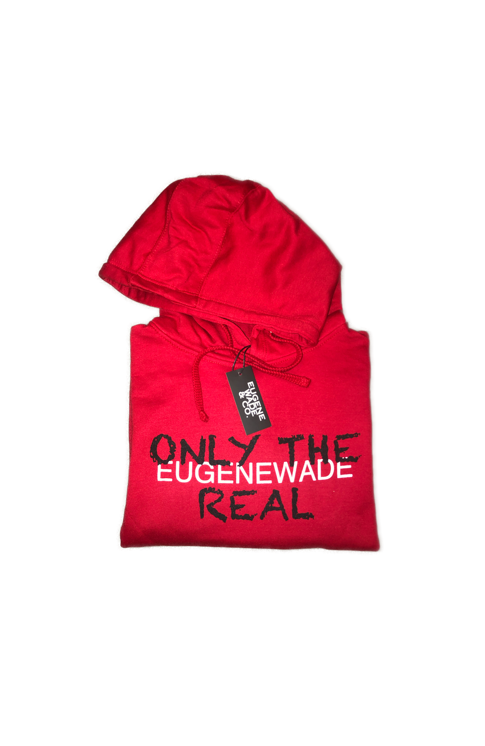 ONLY THE REAL (Red Hoodie)