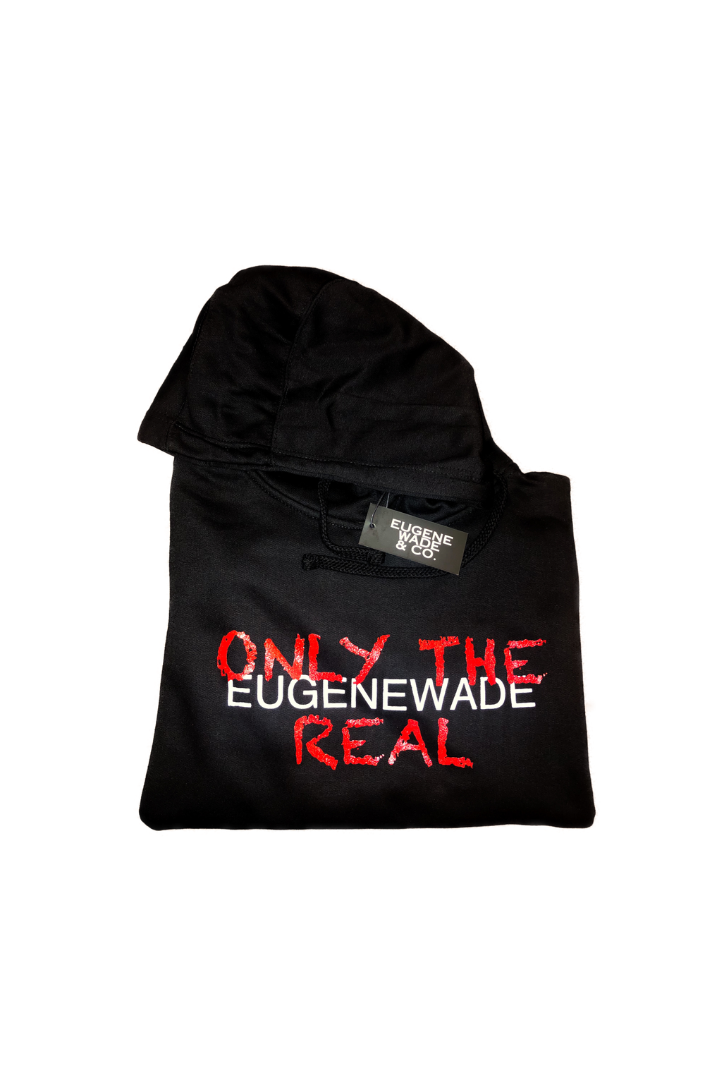 ONLY THE REAL (Black Hoodie)
