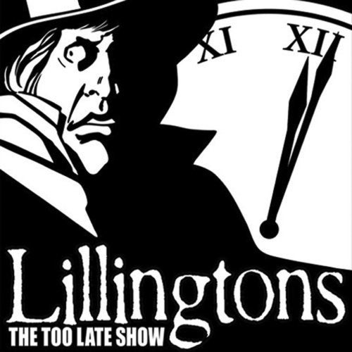 Image of The Lillingtons - The Too Late Show LP