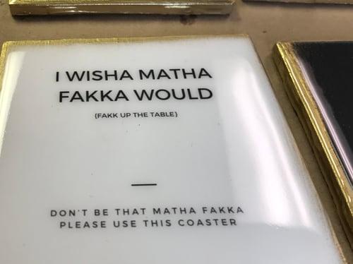 Image of I Wish A Matha Fakka Would