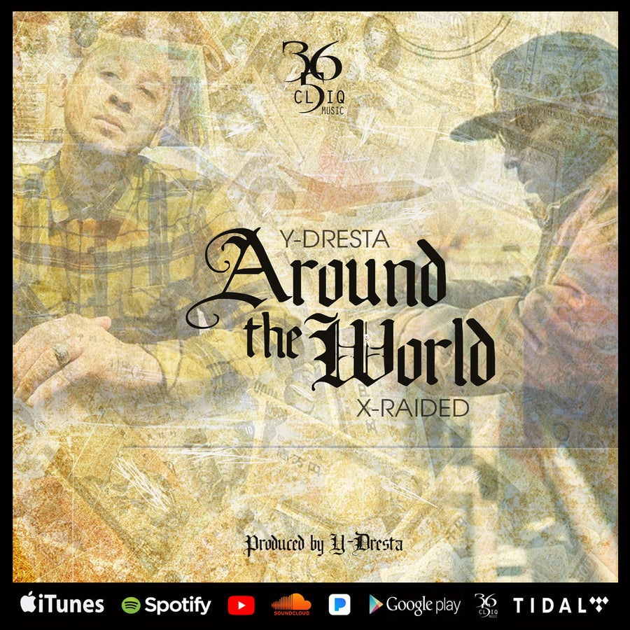 "Image of Y-Dresta & X-Raided ""Around the World"""