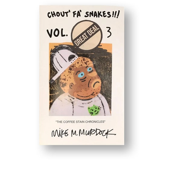 Image of Chout' Fa' Snakes!!! Volume 3