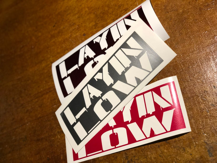 "Image of 8"" Layin Low decal"