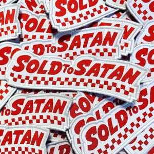 Image of 'Sold To Satan' Patch
