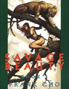 Image of Savage Beauty: Book 1 by Frank Cho