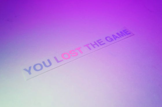 Image of You Lost The Game Decal