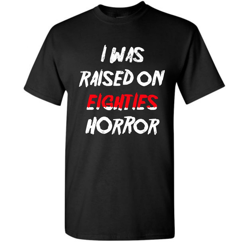 Image of Raised On 80's Horror (T-Shirt)