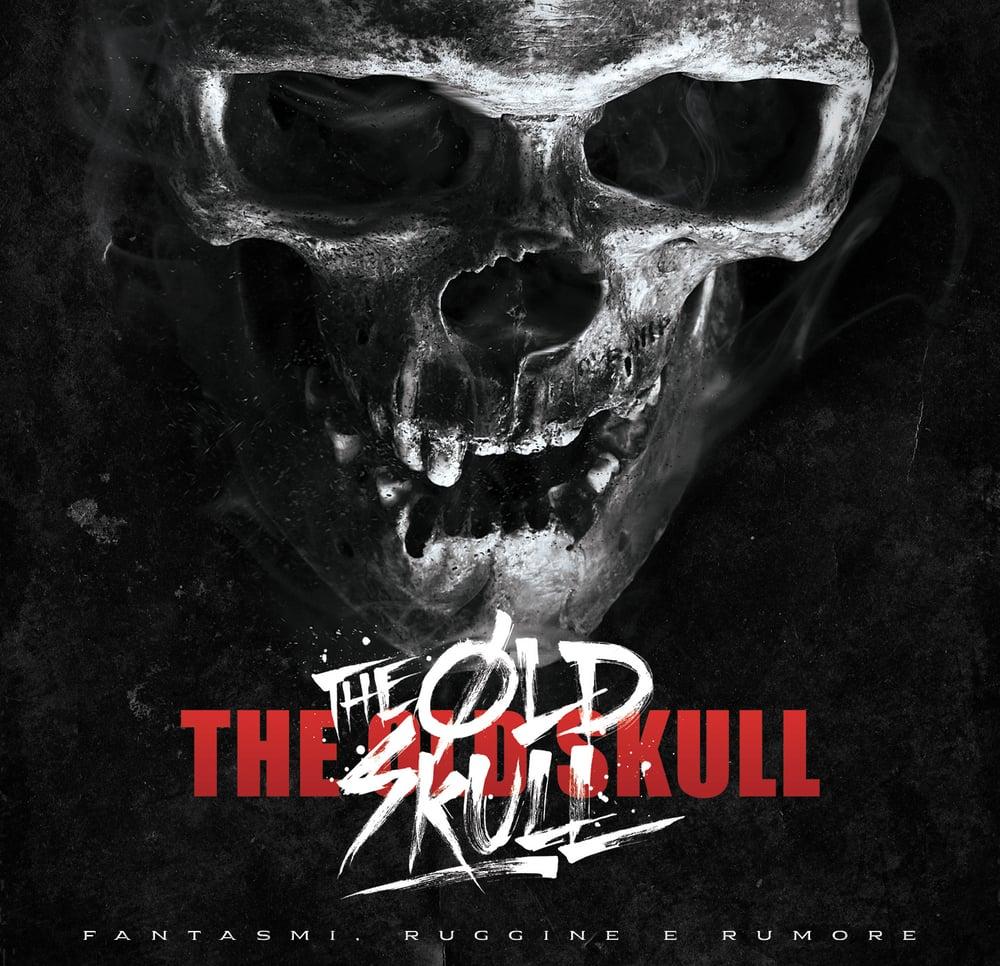 Image of FANTASMI, RUGGINE & RUMORE The Old Skull