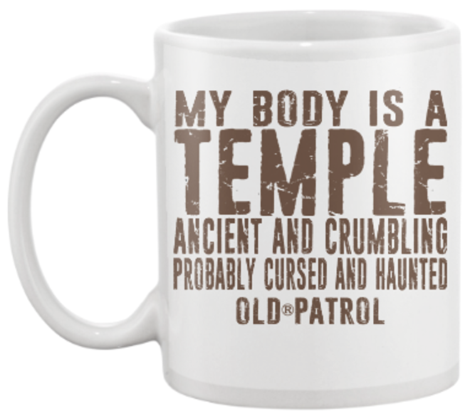 Image of MY BODY IS A TEMPLE ~ 15 oz. COFFEE CUP