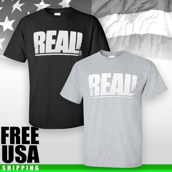 Image of REAL! Graphic Tee Shirt