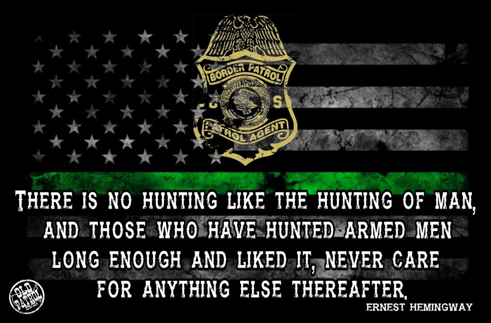 Image of THERE IS NO HUNTING LIKE THE HUNTING OF MAN ~ GREEN LINE POSTER