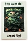 Derek Monster Annual 2009 by Derek Thompson