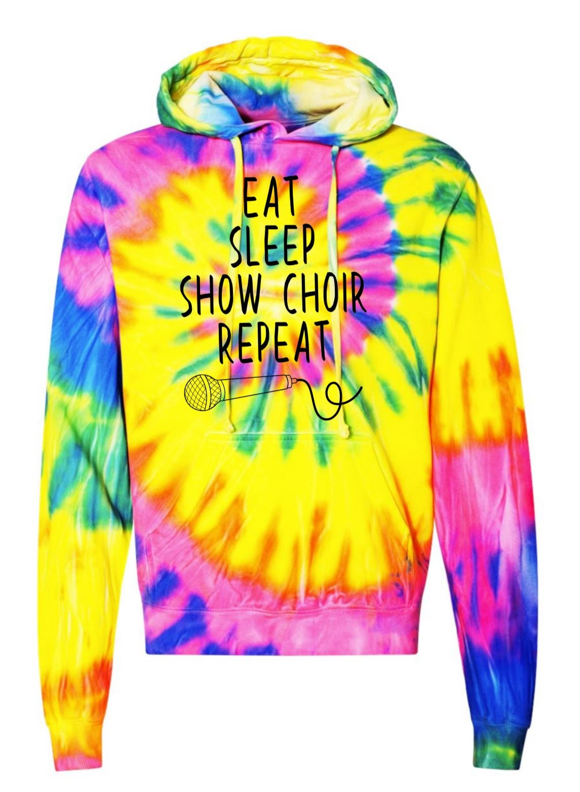 Image of EAT SLEEP SHOW CHOIR REPEAT TIE DYE HOODIE