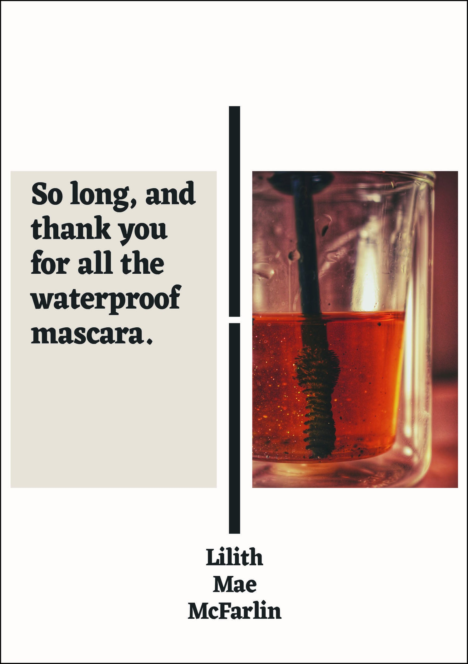 Image of So Long, and Thank You for All the Waterproof Mascara. by Lilith Mae McFarlin