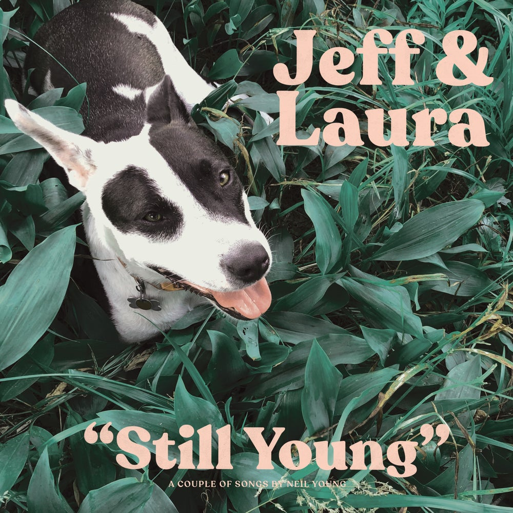 Image of Jeff & Laura - Still Young LP