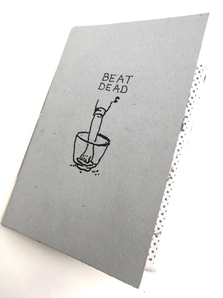Image of Beat Dead Dead Beat - Zine