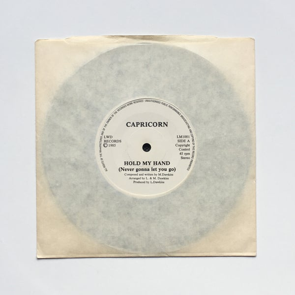 Image of CAPRICORN - HOLD MY HAND (NEVER GONNA LET YOU GO) 7""