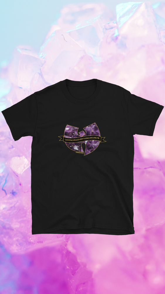 Image of CRYSTALS RULE EVERYTHING AROUND ME UNISEX TEE