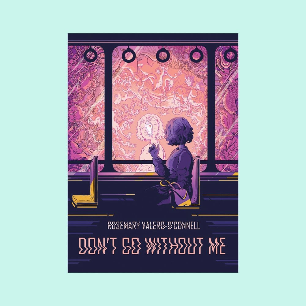 Image of Don't Go Without Me by Rosemary Valero-O'Connell