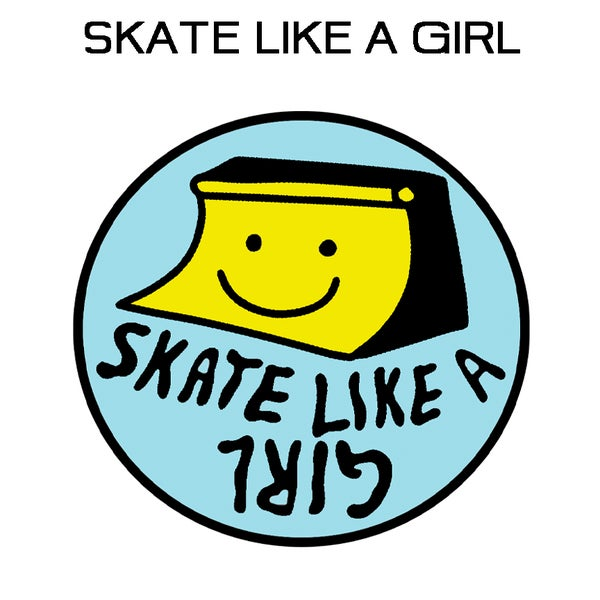 Image of Skate Like A Girl