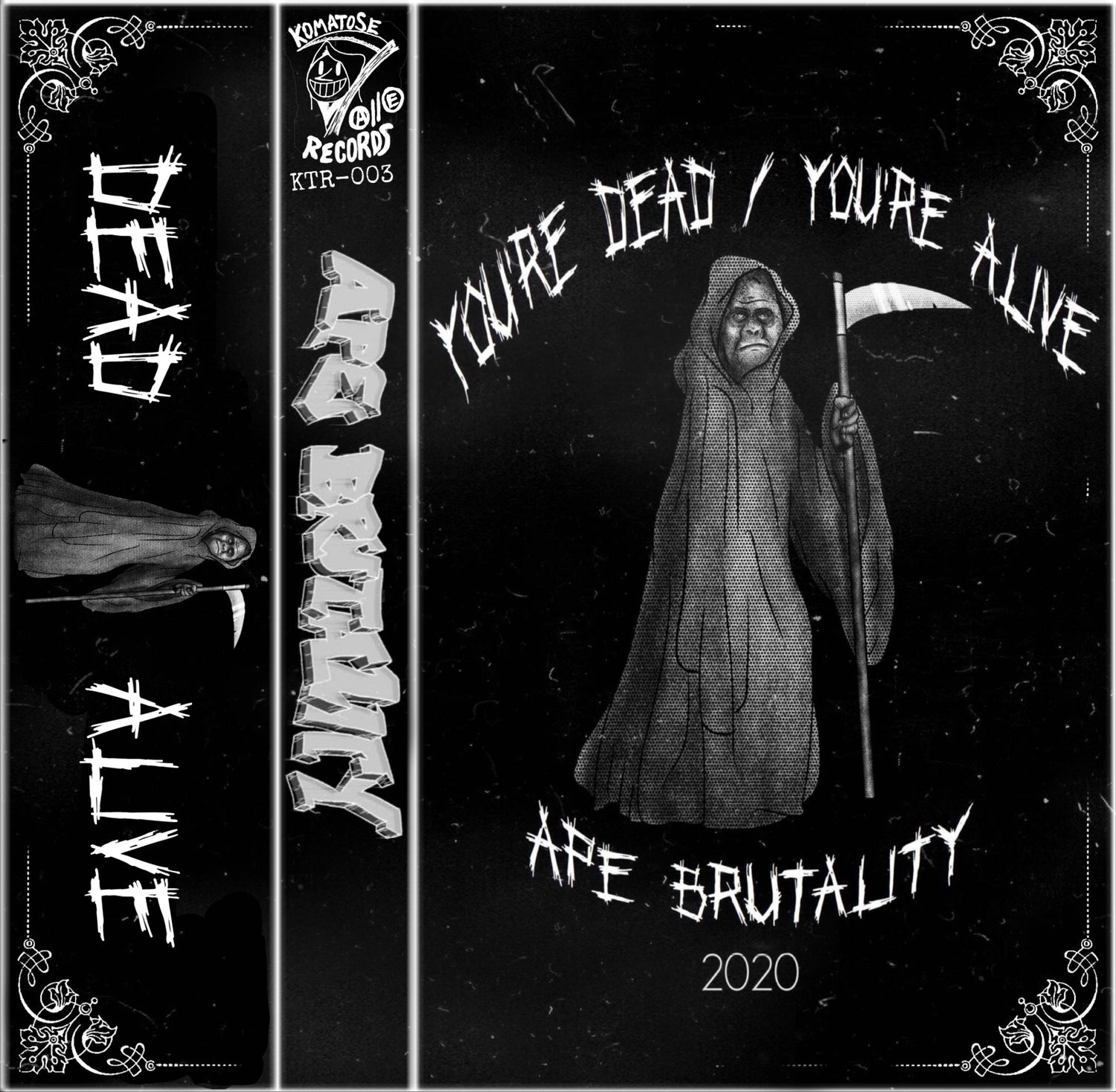 APE BRUTALITY-YOU'RE DEAD/YOU'RE ALIVE