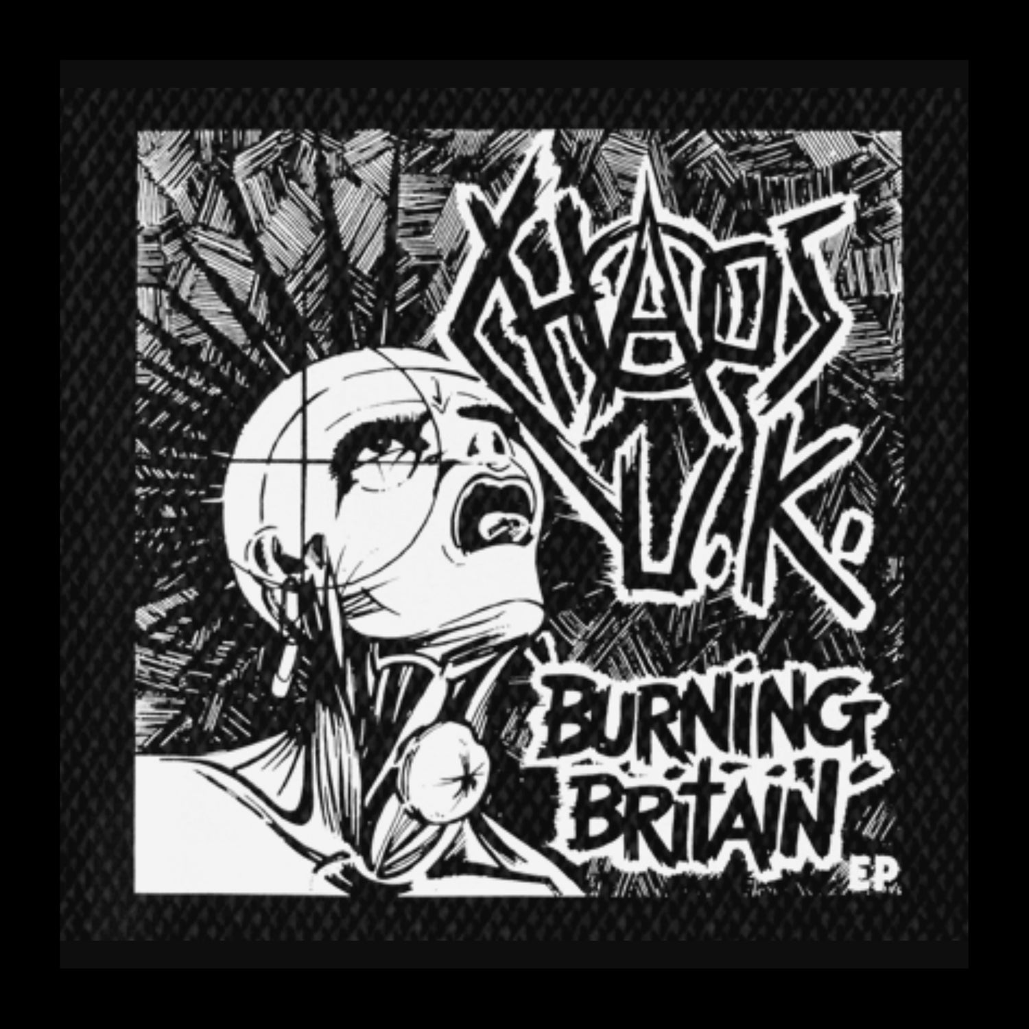 CHAOS UK BURNING BRITAIN EP PATCH