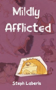 Image of Mildly Afflicted/Topsy Turvy by Steph Laberis/Brianne Drouhard