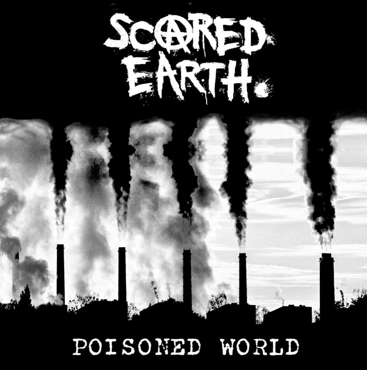 SCARED EARTH-POISONED WORLD 12""