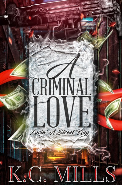 Image of A Criminal Love - Book 1-3 (combined as one) 690 pages Autographed Copy (Ships 5-7 business days)