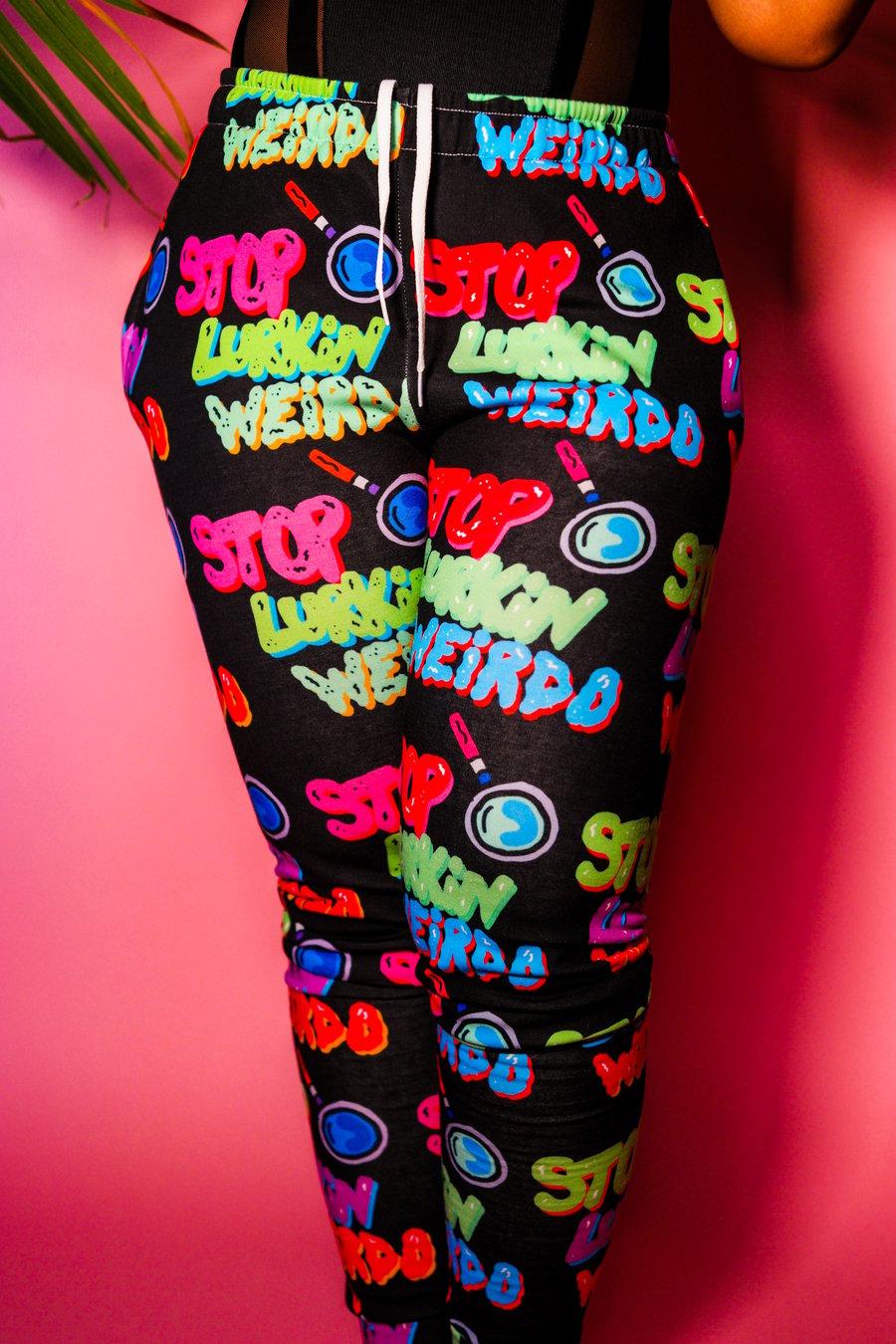 Image of Ladies Stop Lurkin Weirdo Sweat Pants