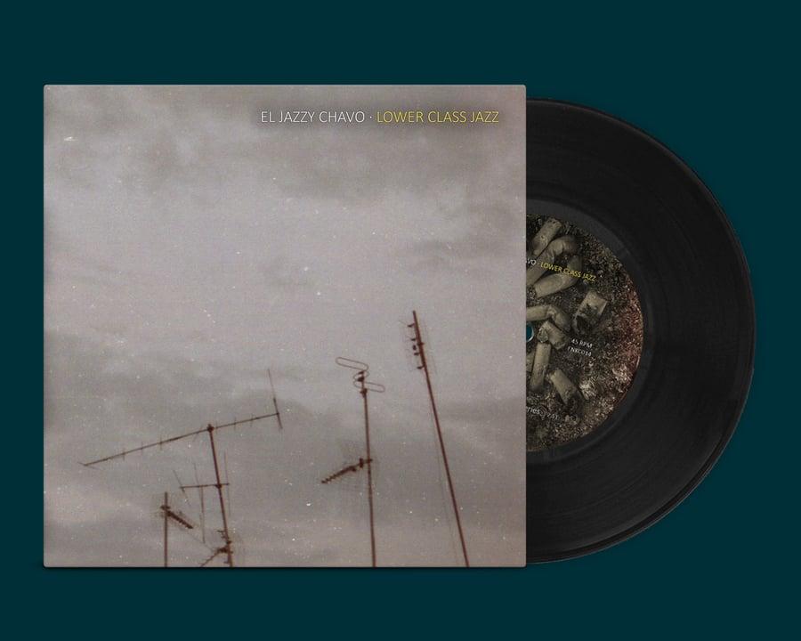 "Image of El Jazzy Chavo - Lower Class Jazz (Gatefold 7"" Vinyl Pre-order)"