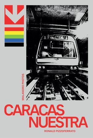 CARACAS NUESTRA - Ronald Pizzoferrato