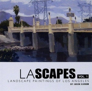 Image of LASCAPES vol. 1 Landscape Paintings of Los Angeles by Jason Elvrom