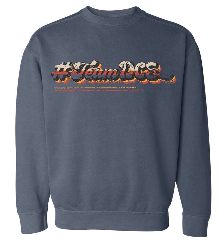 Image of #TeamDCS Vintage Shirt - Sweatshirt Comfort Color