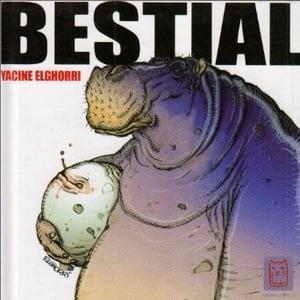 Image of Bestial by Yacine Elghorri