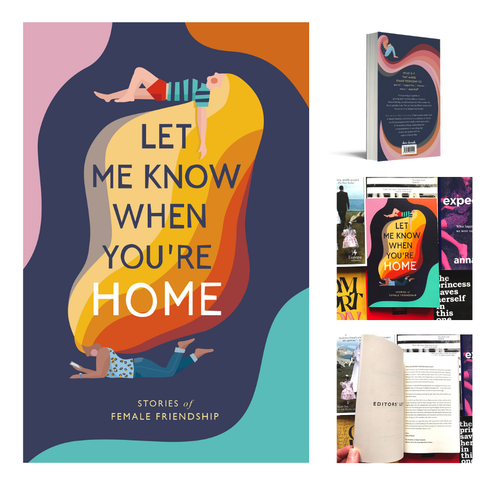 Image of Let Me Know When You're Home: Stories of Female Friendship