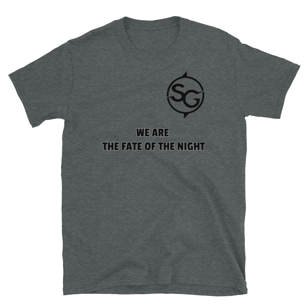 We Are The Fate Of The Night T-shirt