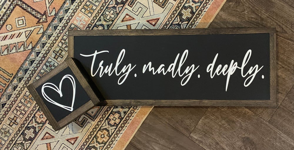 Image of Truly. Madly. Deeply