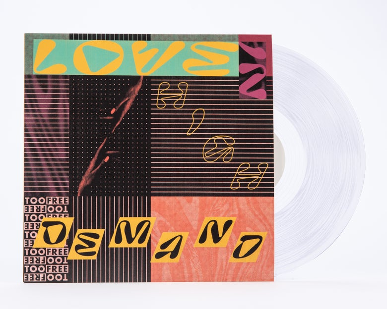 Image of *DELUXE PRE-ORDER* Too Free - Love in High Demand LP CLEAR VINYL+Poster (SPR-033)