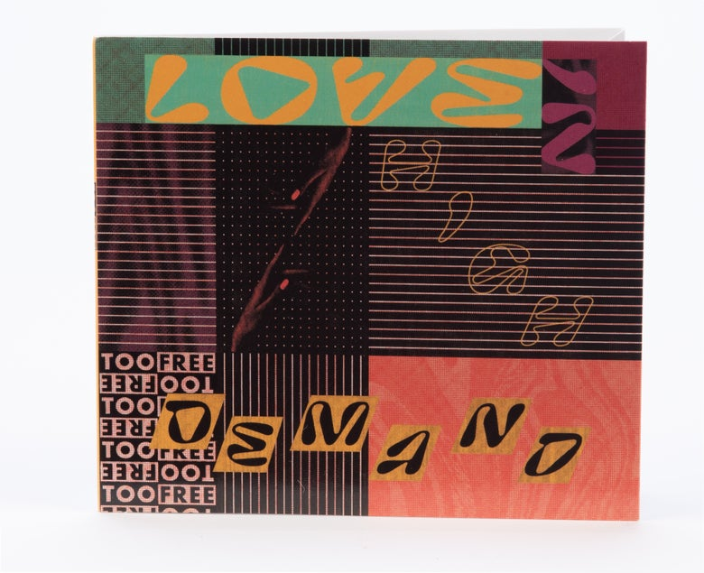 Image of *PRE-ORDER* Too Free - Love in High Demand CD (SPR-033)