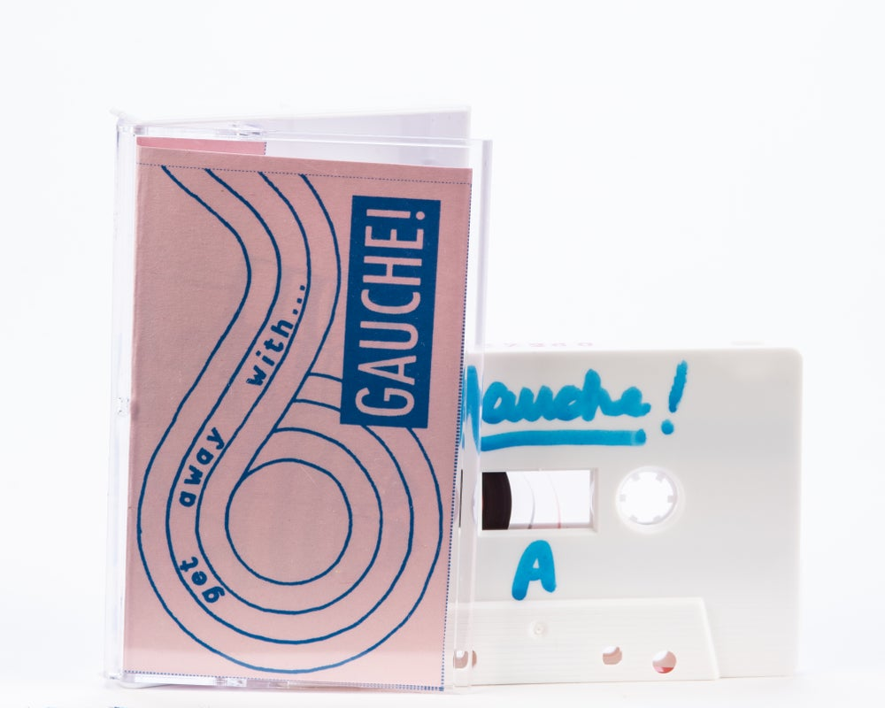Image of Gauche - Get Away With... cassette (SPR-012)