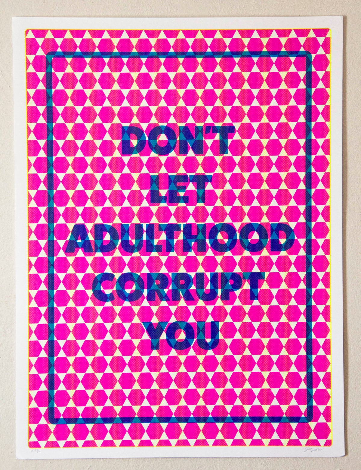Image of Don't Let Adulthood Corrupt You
