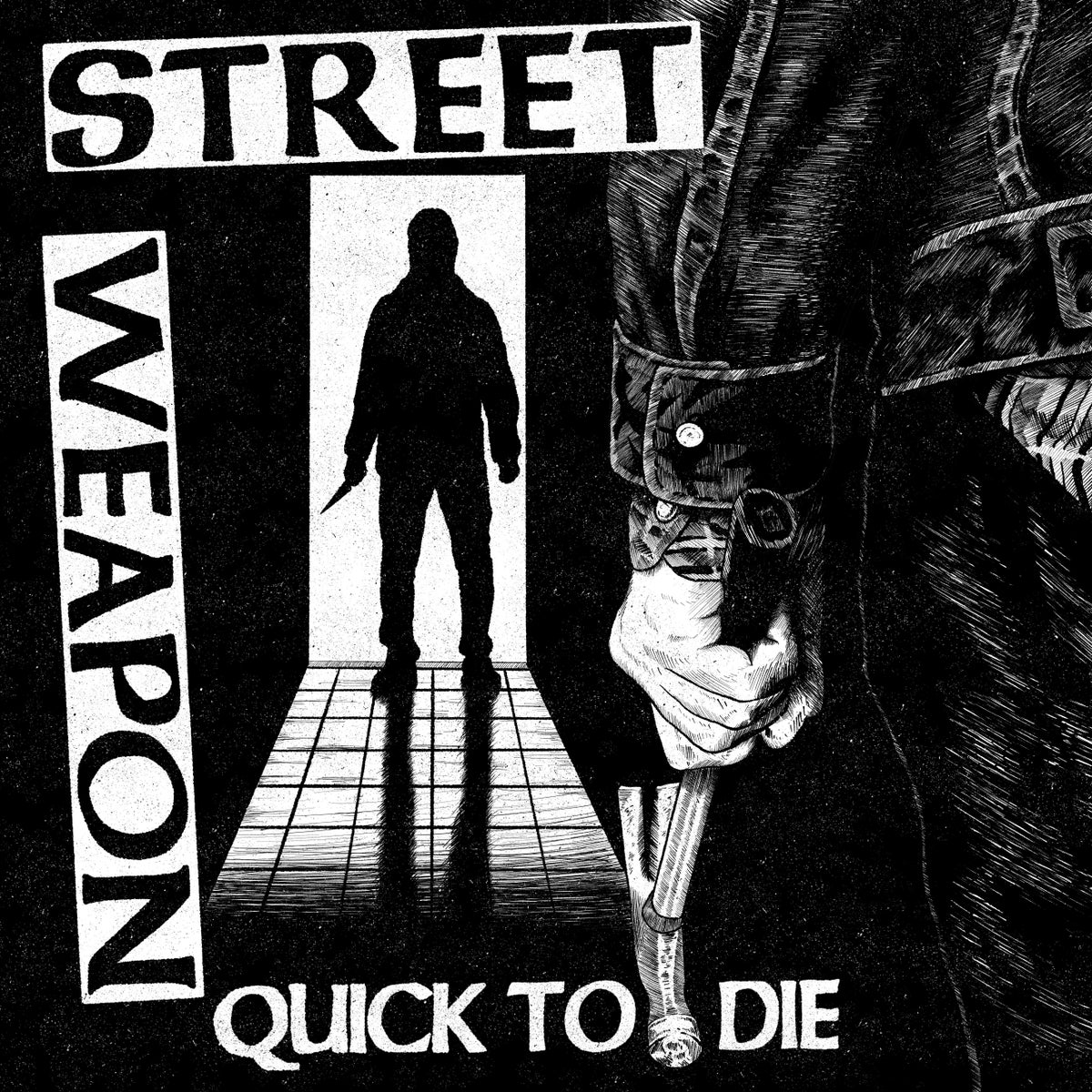 Image of Street Weapon - Quick to Die 7""