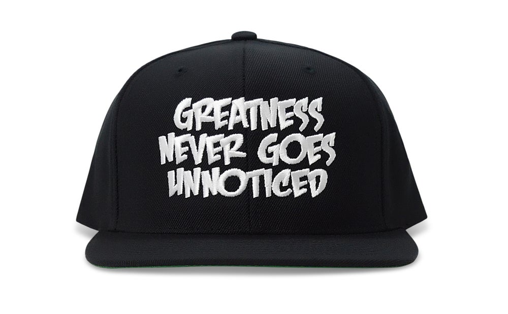 Image of Greatness Never Goes Unnoticed (BLACK/WHITE) - SNAPBACK