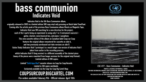 Image of CSC-017 Bass Communion - Indicates Void Deluxe Cassette